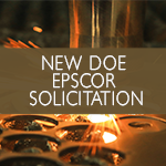 "thumbnail of image with ""New DOE EPSCoR Solicitation"" overlaid"