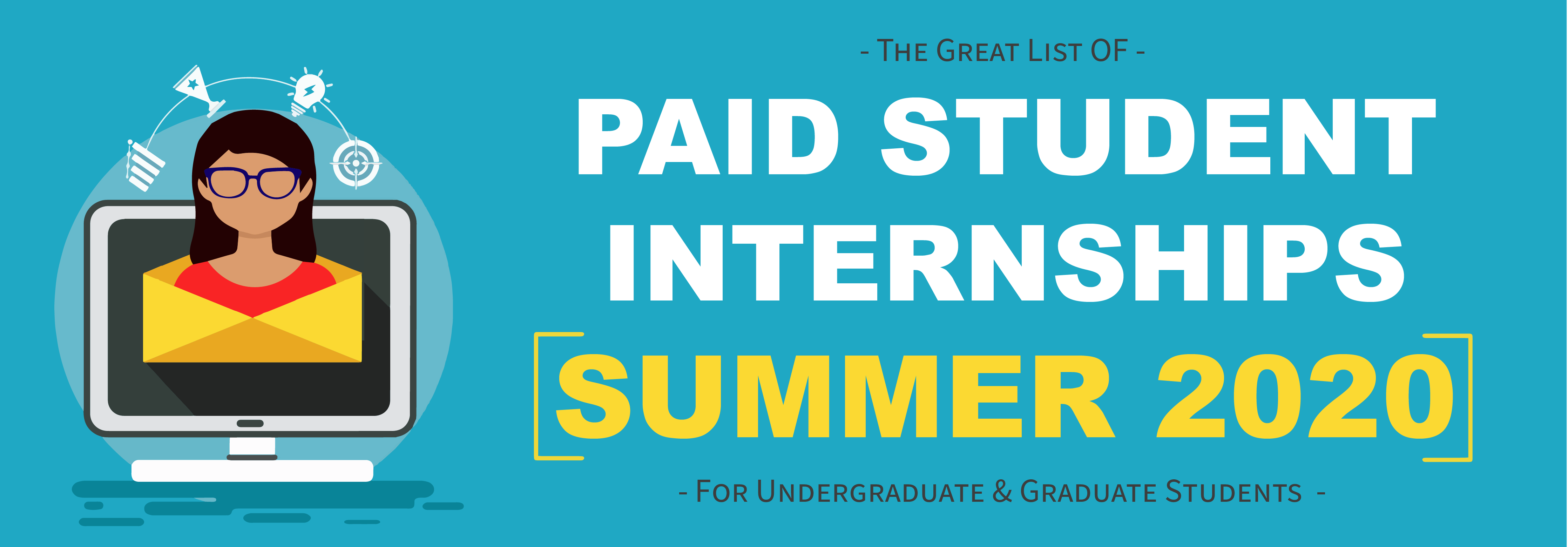 Graphic with the words Paid Student Summer Internships 2020